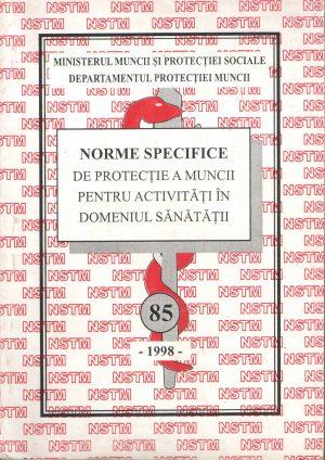 NSSM 85 - PROTECTIA MUNCII