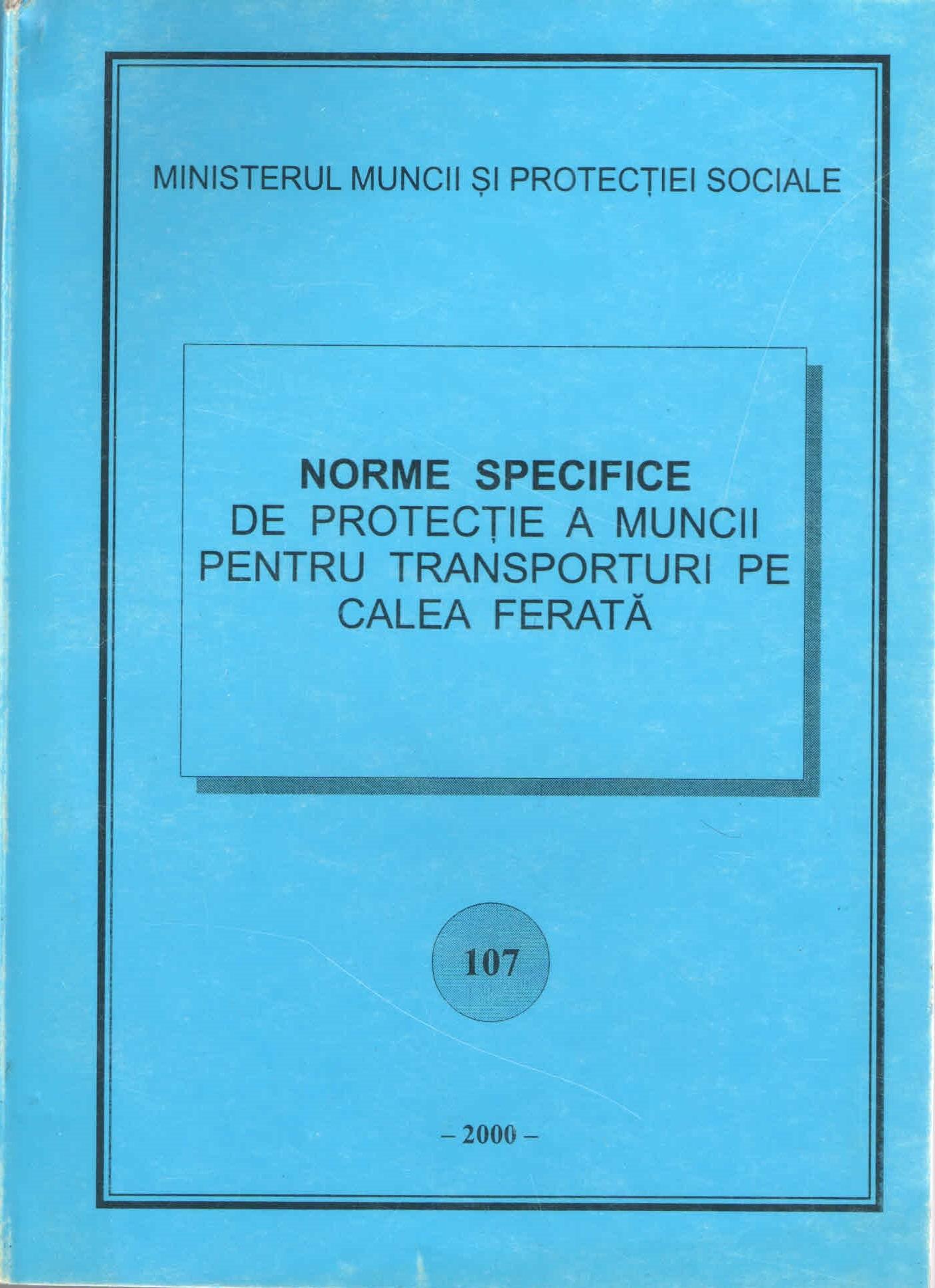 NSSM 107 PROTECTIA MUNCII